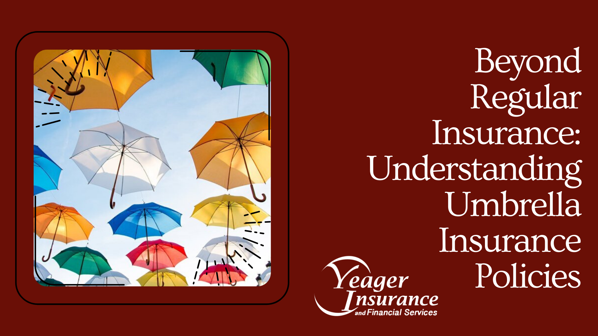Beyond Regular Insurance: Understanding Umbrella Insurance Policies