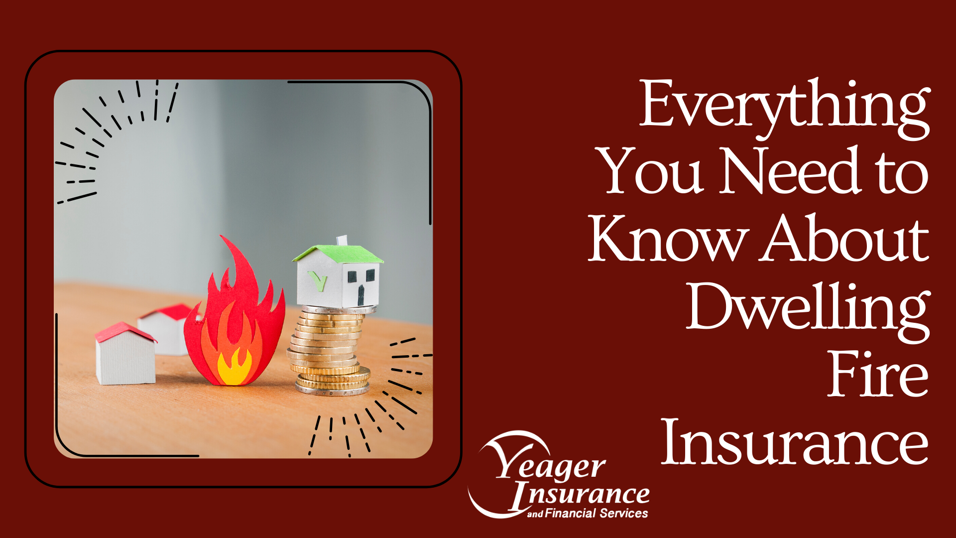 EVERYTHING YOU NEED TO KNOW ABOUT DWELLING FIRE INSURANCE IN PUTNAM COUNTY, WEST VIRGINIA
