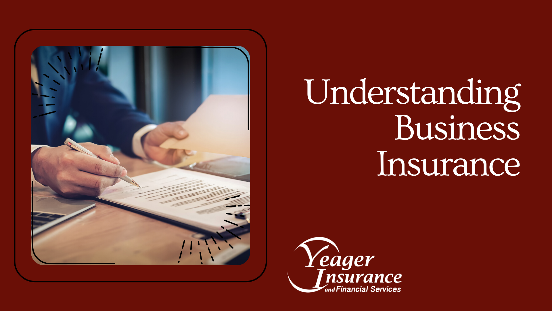 Understanding Business Insurance - Yeager Insurance Blog