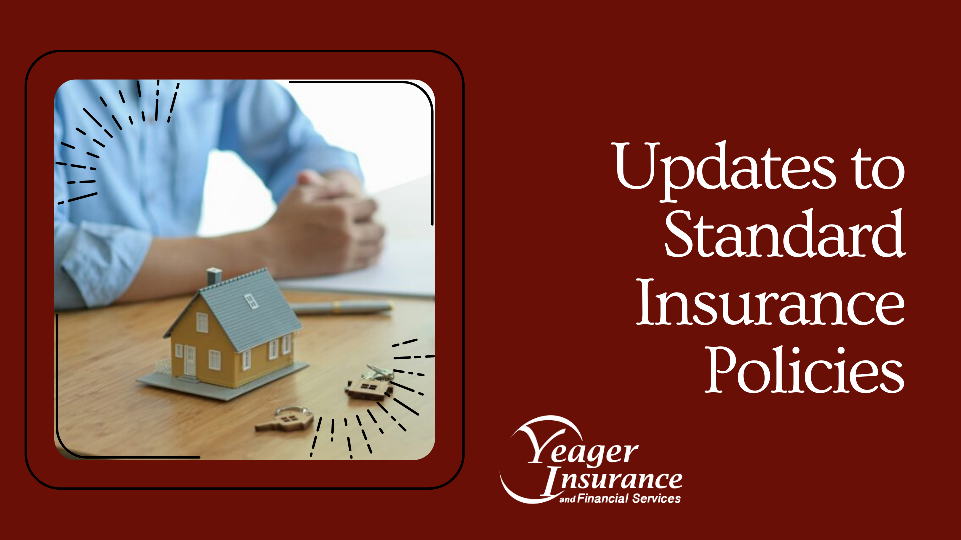 Updates to Standard Insurance Policies - Yeager Insurance Blog