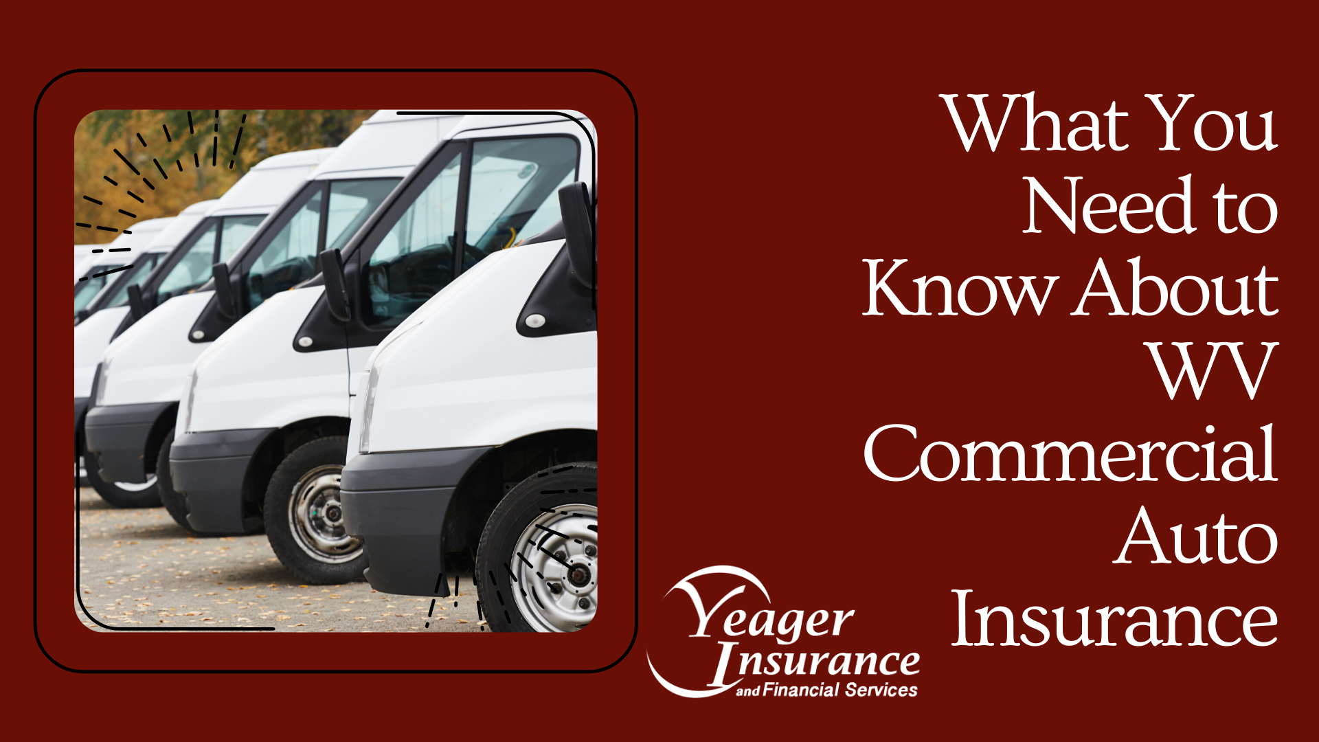 What You Need to Know About WV Commercial Auto Insurance
