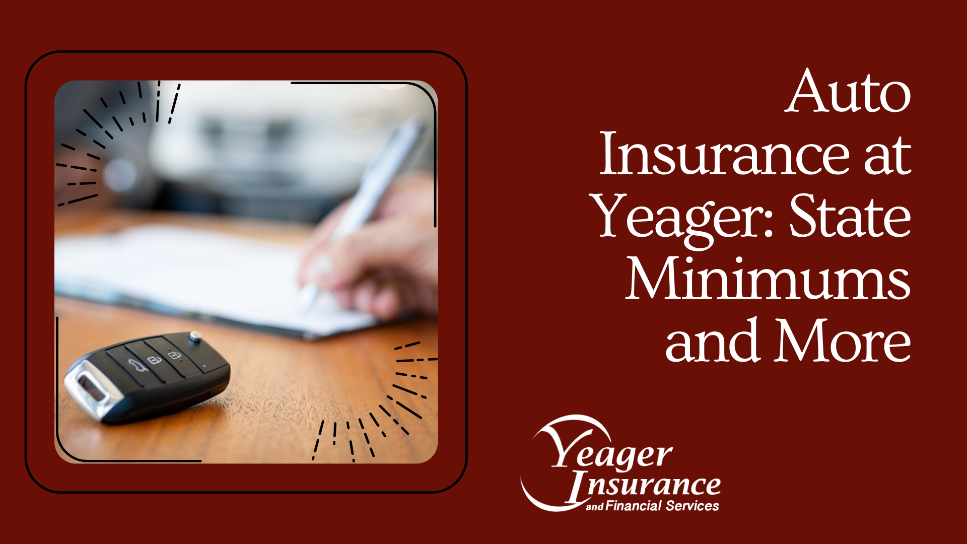 Auto Insurance at Yeager: State Minimuns & more - Yeager Insurance Blog