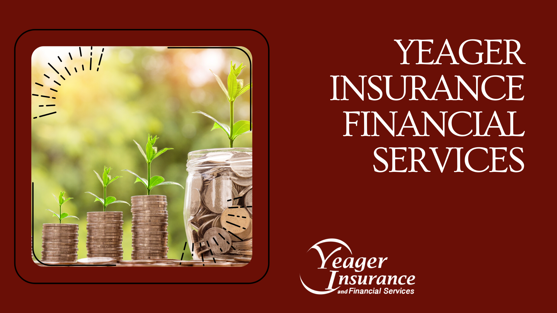 Yeager Insurance and Financial Services - What we can do for you ...